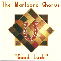 The Marlboro Chorus - Good Luck